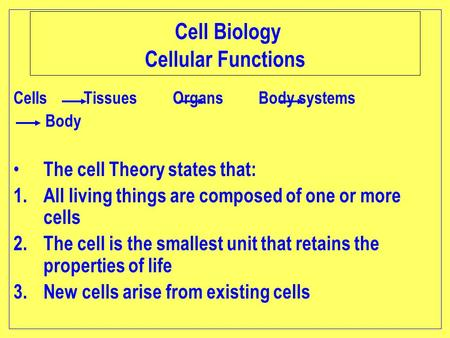 15 facts of cell theory What are you made of cells make up all living things, including your own body this picture shows a typical group of cells but not all cells look.