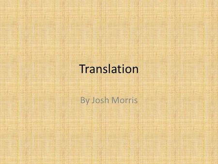 Translation By Josh Morris.