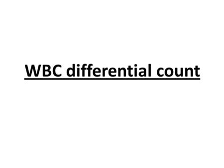 WBC differential count