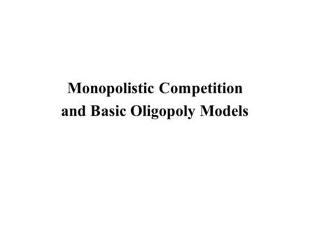 an analysis of the basic cournot model of oligopoly Cournot (1838), bertrand (1883), hotelling (1929), stackelberg (1934), and some   pers reporting results on experimental tests of the basic oligopolistic models   summary: the strategies of monopoly subjects who decide based on trial-and.