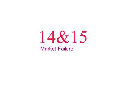 14&15 Market Failure. © 2012 Pearson Addison-Wesley Q1: Food is an example of a good that is _______. A nonrival and nonexcludable B rival and excludable.