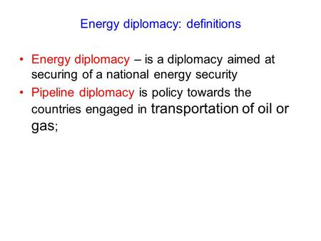 Energy diplomacy: definitions
