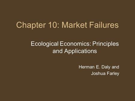 Chapter 10: Market Failures