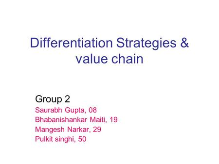 Differentiation Strategies & value chain