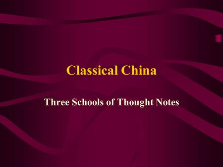 Three Schools of Thought Notes