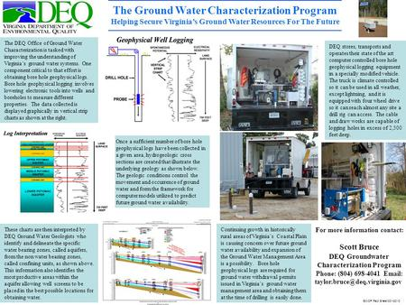 The Ground Water Characterization Program Helping Secure Virginia's Ground Water Resources For The Future The DEQ Office of Ground Water Characterization.