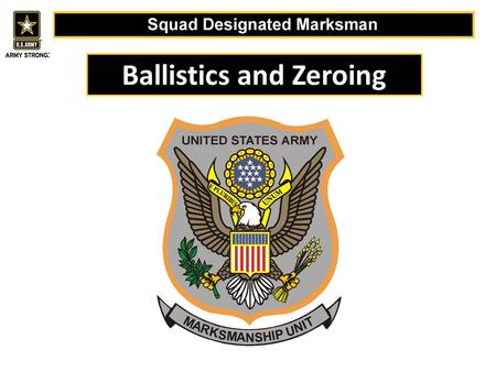 Ballistics and Zeroing