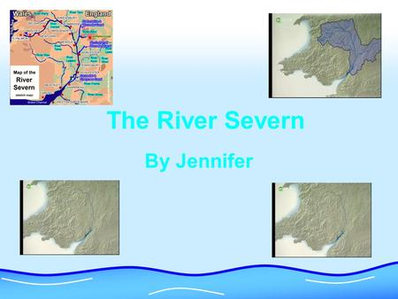 The River Severn By Jennifer. The Source Britain's longest river begins its journey in the Cambrian mountains, in a deep bog. There is a wooden post saying.