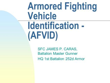 Armored Fighting Vehicle Identification - (AFVID)