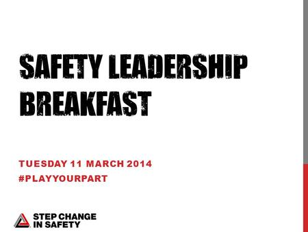 TUESDAY 11 MARCH 2014 #PLAYYOURPART. LES LINKLATER – TEAM LEADER.