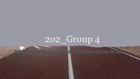 2o2_Group 4 done by: Cyril Teo,Chai Jie Xuan, Ang dean and Teo Jer Rei.