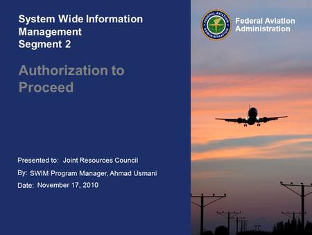 System Wide Information Management Segment 2