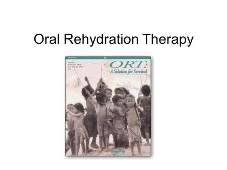 Oral Rehydration Therapy. What is the main danger of diarrhoea and sickness? Dehydration Can be treated by ORT – a mixture of glucose and salts in water.