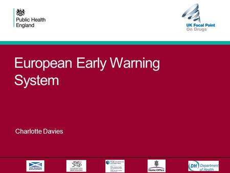 European Early Warning System Charlotte Davies. European Early Warning System Adopted in May 2005, the Council Decision 2005/387/JHA on the information.