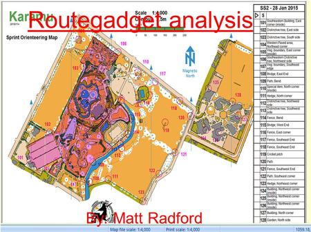 Routegadget analysis By: Matt Radford. Course information - The controls are labelled as if doing course A. - Control codes are next to the controls.