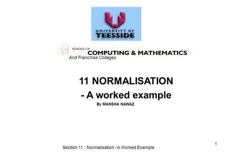 Section 11 : Normalisation - A Worked Example