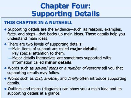Chapter Four: Supporting Details