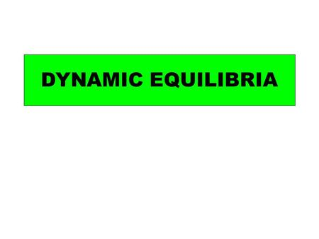 DYNAMIC EQUILIBRIA. Place 2 cm3 of potassium chromate (VI) solution in a boiling tube and add sodium hydroxide solution until the solution changes colour.