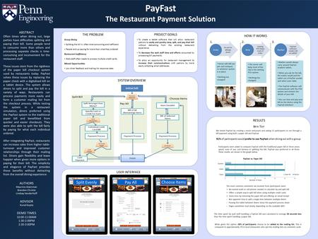 RESULTS We tested PayFast by creating a mock restaurant and asking 32 participants to run through a bill payment using both a paper bill and PayFast. 91%