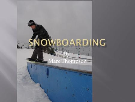 "By: Marc Thompson  The first snowboard (""The Snurfer"") was invented by Sherman Poppen in 1964.  It was known to be hard to control, and died out quickly."