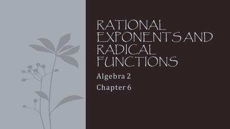 Rational Exponents and Radical Functions