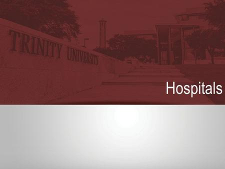 Hospitals. Outline Economic Rational for the Non-Profit Hospital How Do Hospitals Compete? Hospital Pricing.