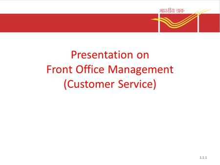 1.1.1 Presentation on Front Office Management (Customer Service)