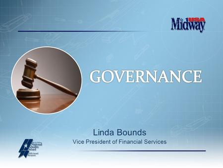Linda Bounds Vice President of Financial Services.