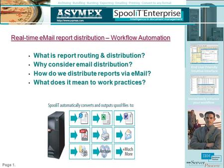 Real-time eMail report distribution – Workflow Automation What is report routing & distribution? What is report routing & distribution? Why consider email.
