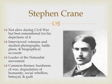 "an essay on the elements of war and death in the red badge of courage by stephen crane Essay topics biography of stephen crane  with his ""red badge of courage— the head injury—henry has a war wound to show his comrades and becomes a."