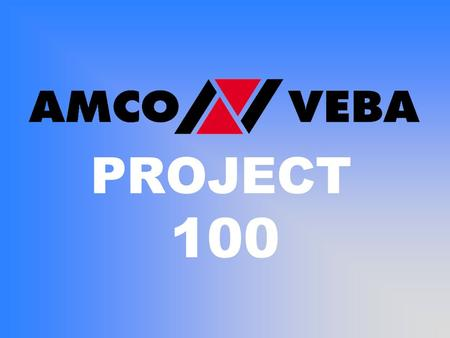 PROJECT 100. PROJECT 100 DESIGNED TO BE: Cost Effective Compact Strong Simple Light Reliable.