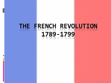 The Radical Stage of The French Revolution