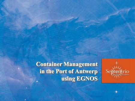 Container Management in the Port of Antwerp using EGNOS
