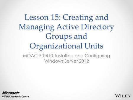 MOAC : Installing and Configuring Windows Server 2012