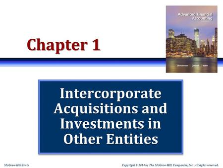 Intercorporate <strong>Acquisitions</strong> <strong>and</strong> Investments in Other Entities