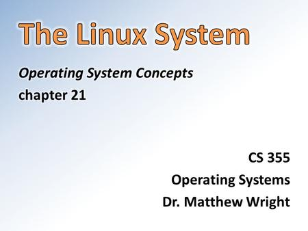 Linux History First written by Linus Torvalds, a Finnish student, in 1991. – Version 0.01 did not support networking and ran only on 80386- compatible.