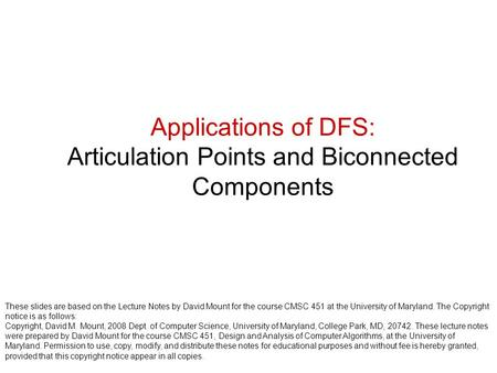 Applications of DFS: Articulation Points and Biconnected Components