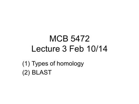 Types of homology BLAST