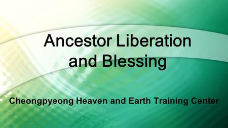 Cheongpyeong Heaven and Earth Training Center
