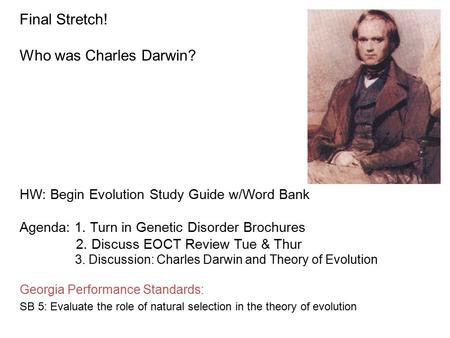 Final Stretch! Who was Charles Darwin?