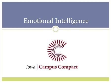 Emotional Intelligence. What is Emotional Intelligence? Capacity to recognize your feelings and the feelings of others. Emotional Intelligence Quotient.