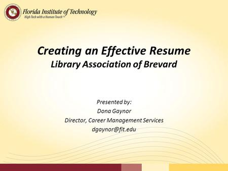 Creating an Effective Resume Library Association of Brevard