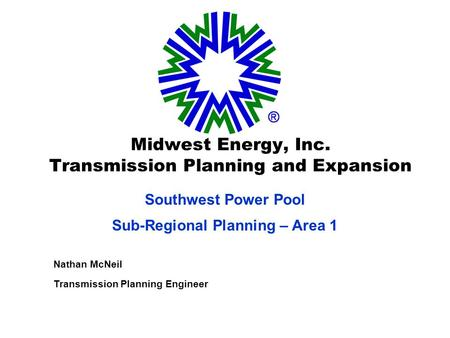 Midwest Energy, Inc. Transmission Planning and Expansion