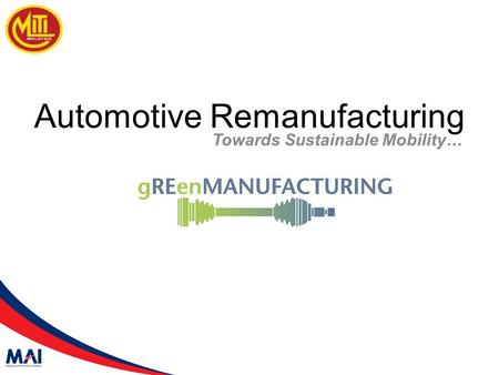 Automotive Remanufacturing Towards Sustainable Mobility…