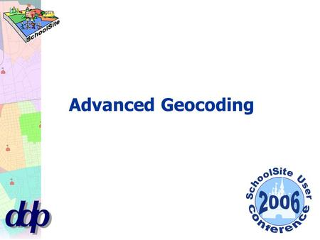 Advanced Geocoding. Most of advanced geocoding work involves prepping the street and student file BEFOREHAND. Steps to improving matched records: Fix.