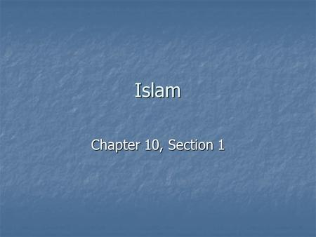Islam Chapter 10, Section 1.