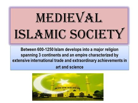 conclusion of byzantine and islamic civilization Islamic civilization analysis of its content, rise and fall, and its influence on europe and on the ancient middle easters civilizations it conquered i introduction (return to list of contents) it is important to stress the historic fact that the rise of a great civilization does not indicate divine endorsement for its ideologies and.
