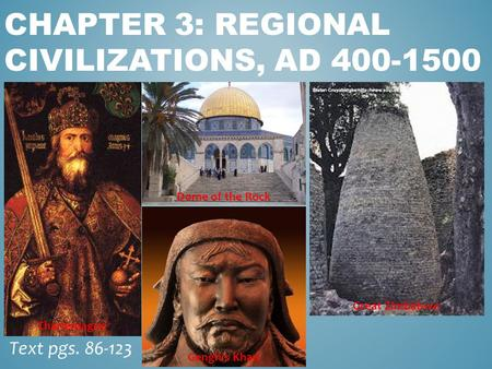 Chapter 3: Regional Civilizations, AD