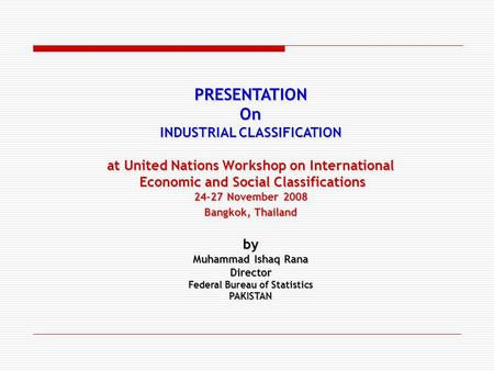 PRESENTATION On INDUSTRIAL CLASSIFICATION