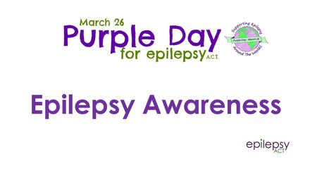 Epilepsy Awareness. Epilepsy is when people have reoccurring seizures Seizures are all different Sometimes it causes people to fall down and shake all.